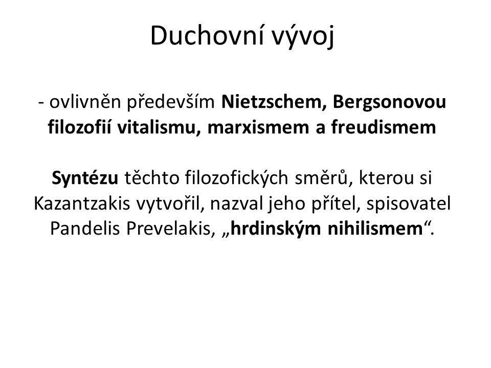 Duchovní vývoj - ovlivněn především Nietzschem, Bergsonovou filozofií vitalismu, marxismem a freudismem Syntézu těchto filozofických směrů, kterou si