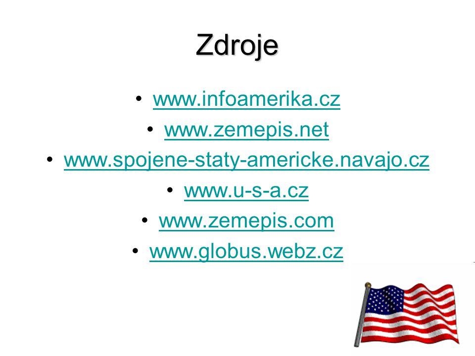 26 Zdroje www.infoamerika.cz www.zemepis.net www.spojene-staty-americke.navajo.cz www.u-s-a.cz www.zemepis.com www.globus.webz.cz