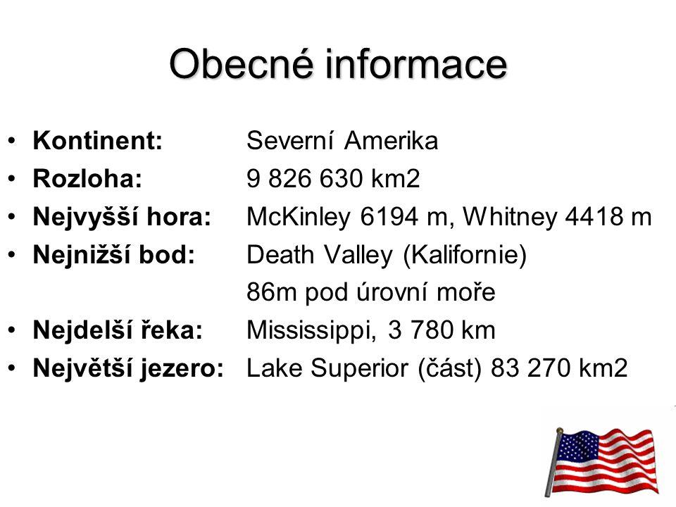 5 Obecné informace Kontinent:Severní Amerika Rozloha: 9 826 630 km2 Nejvyšší hora: McKinley 6194 m, Whitney 4418 m Nejnižší bod:Death Valley (Kaliforn