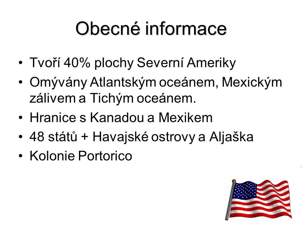 6 Obecné informace Tvoří 40% plochy Severní Ameriky Omývány Atlantským oceánem, Mexickým zálivem a Tichým oceánem. Hranice s Kanadou a Mexikem 48 stát