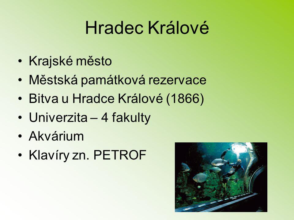 Hradec Králové Krajské město Městská památková rezervace Bitva u Hradce Králové (1866) Univerzita – 4 fakulty Akvárium Klavíry zn. PETROF
