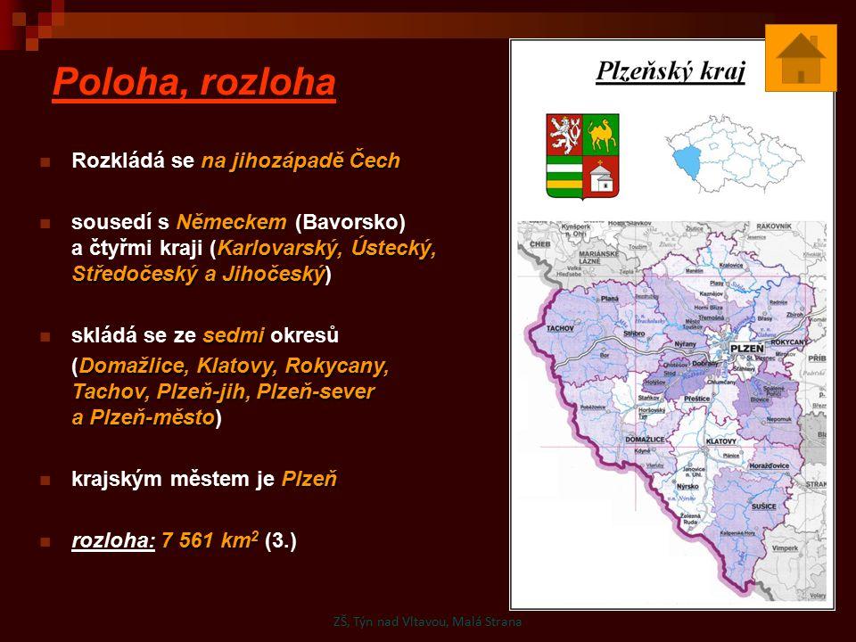 Poloha, rozloha na jihozápadě Čech Rozkládá se na jihozápadě Čech Německem Karlovarský, Ústecký, Středočeský a Jihočeský sousedí s Německem (Bavorsko)