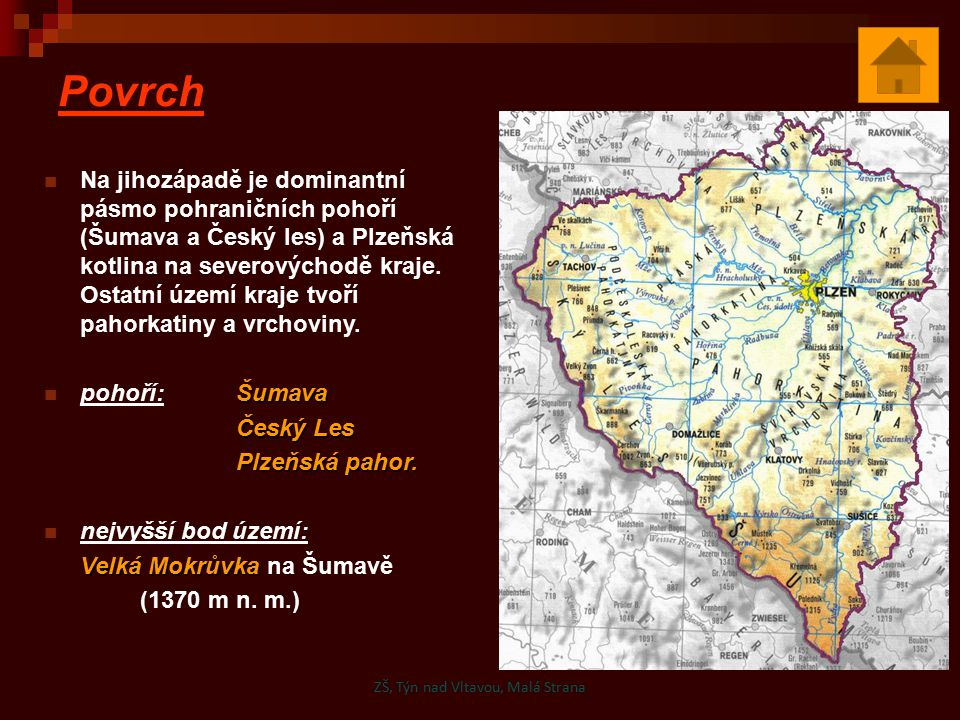 Povrch Na jihozápadě je dominantní pásmo pohraničních pohoří (Šumava a Český les) a Plzeňská kotlina na severovýchodě kraje. Ostatní území kraje tvoří