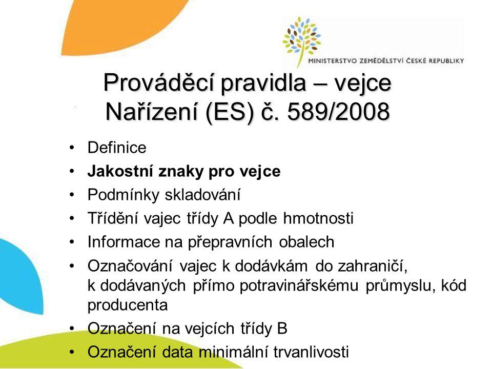 Prováděcí pravidla – vejce Nařízení (ES) č.