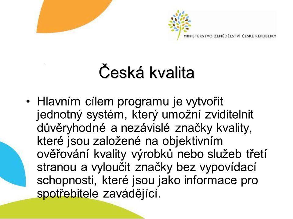 Česká kvalita Hlavním cílem programu je vytvořit jednotný systém, který umožní zviditelnit důvěryhodné a nezávislé značky kvality, které jsou založené na objektivním ověřování kvality výrobků nebo služeb třetí stranou a vyloučit značky bez vypovídací schopnosti, které jsou jako informace pro spotřebitele zavádějící.