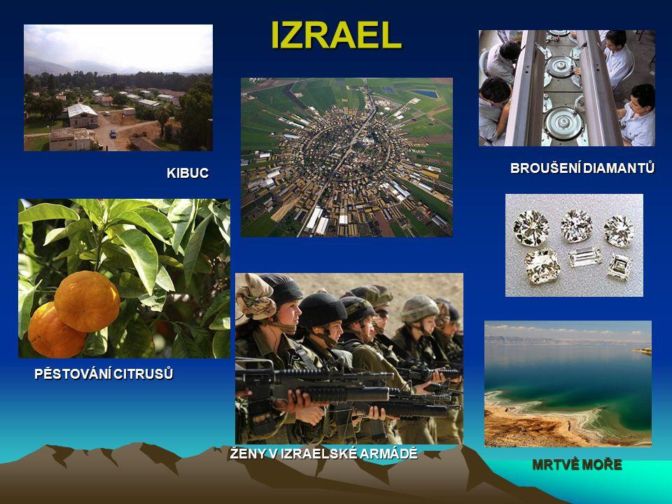 IZRAEL KIBUC PĚSTOVÁNÍ CITRUSŮ BROUŠENÍ DIAMANTŮ ŽENY V IZRAELSKÉ ARMÁDĚ MRTVÉ MOŘE