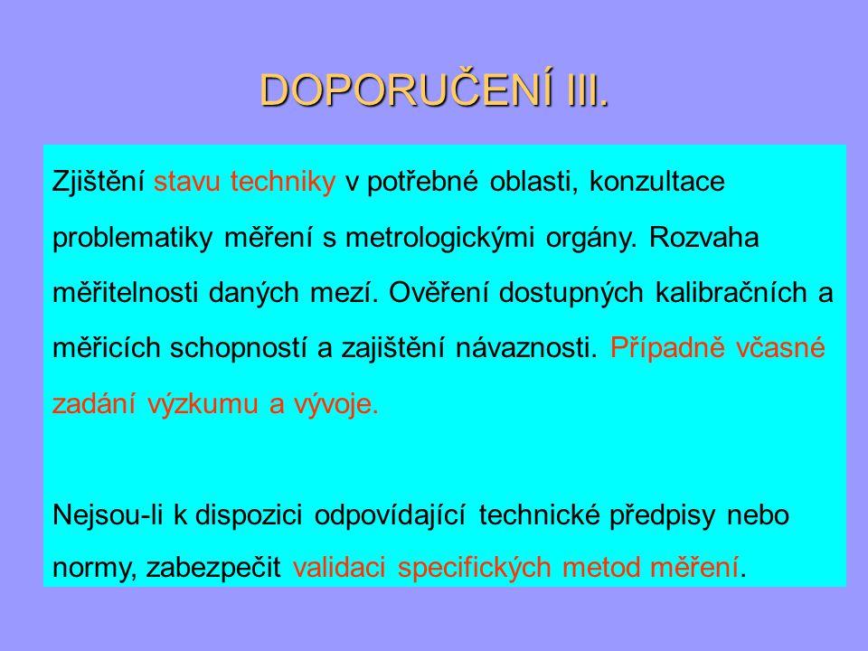 DOPORUČENÍ III.