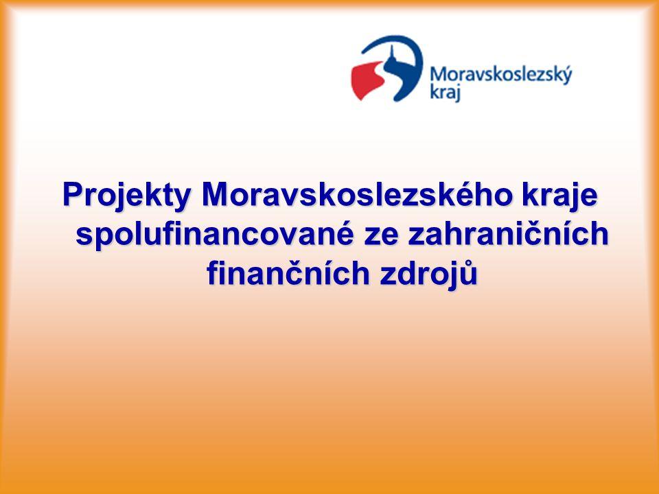 Projekty Moravskoslezského kraje spolufinancované ze zahraničních finančních zdrojů