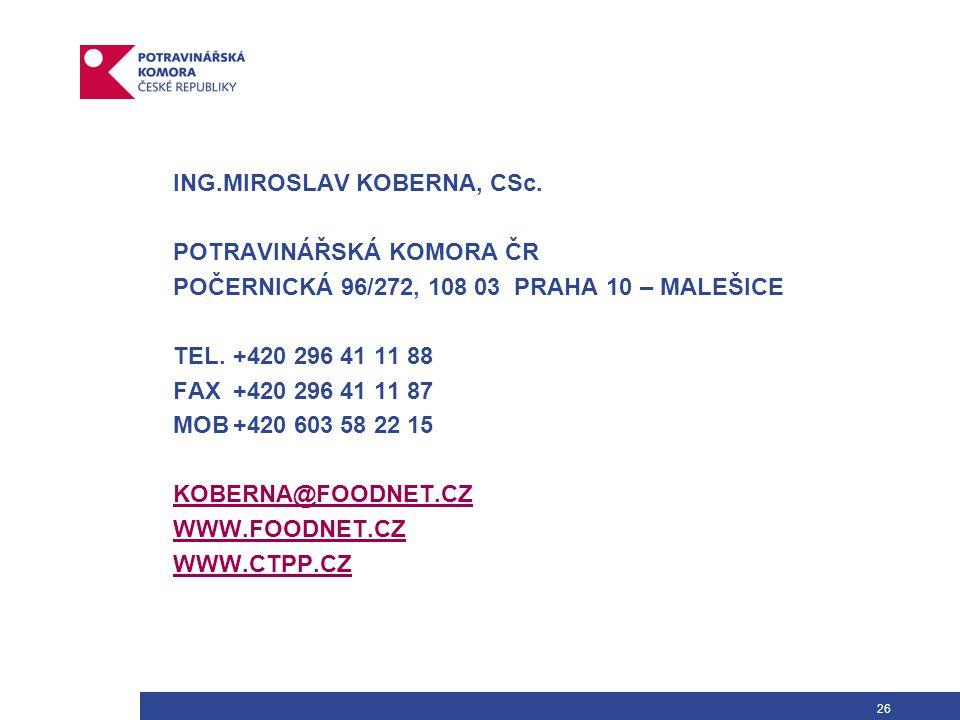 26 ING.MIROSLAV KOBERNA, CSc.