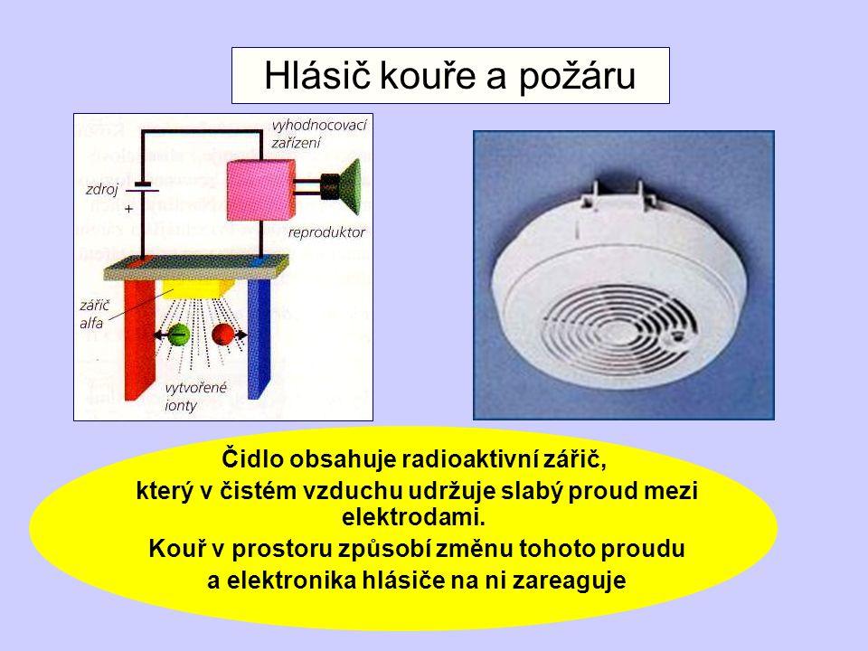 Čidlo obsahuje radioaktivní zářič, který v čistém vzduchu udržuje slabý proud mezi elektrodami.