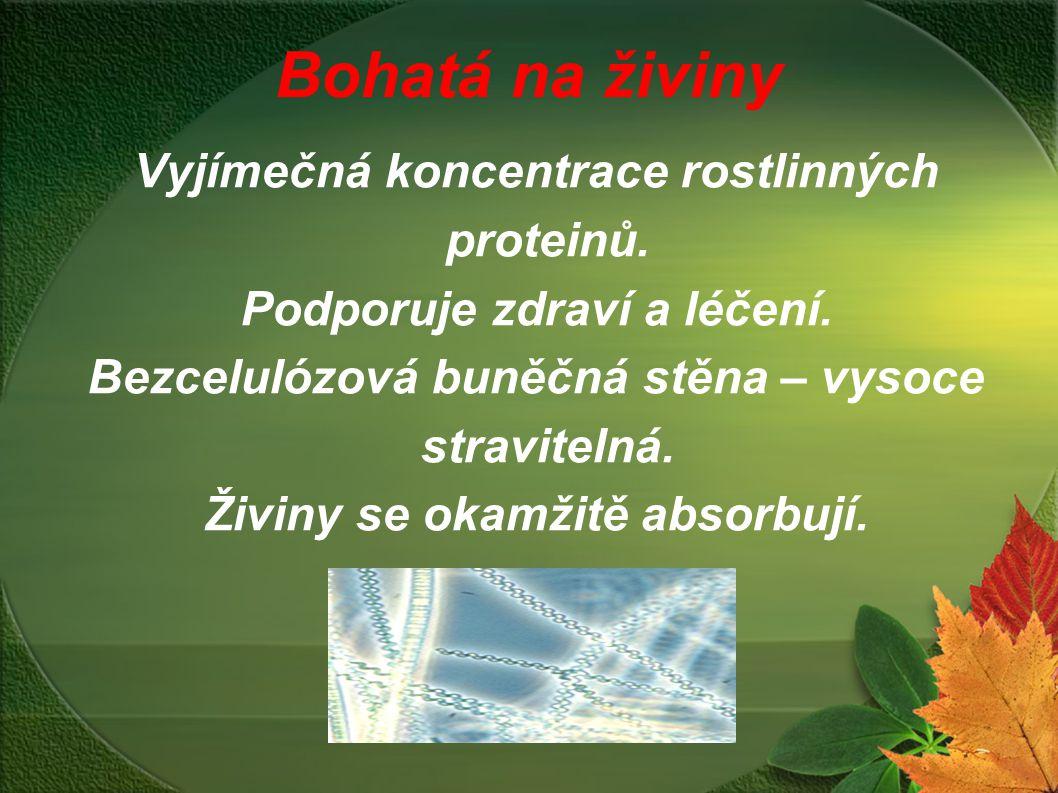 Bohatá na živiny Vyjímečná koncentrace rostlinných proteinů. Podporuje zdraví a léčení. Bezcelulózová buněčná stěna – vysoce stravitelná. Živiny se ok
