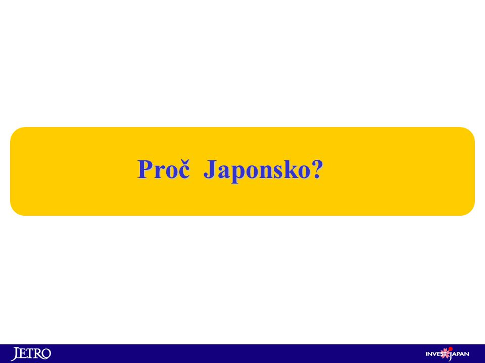 Proč Japonsko