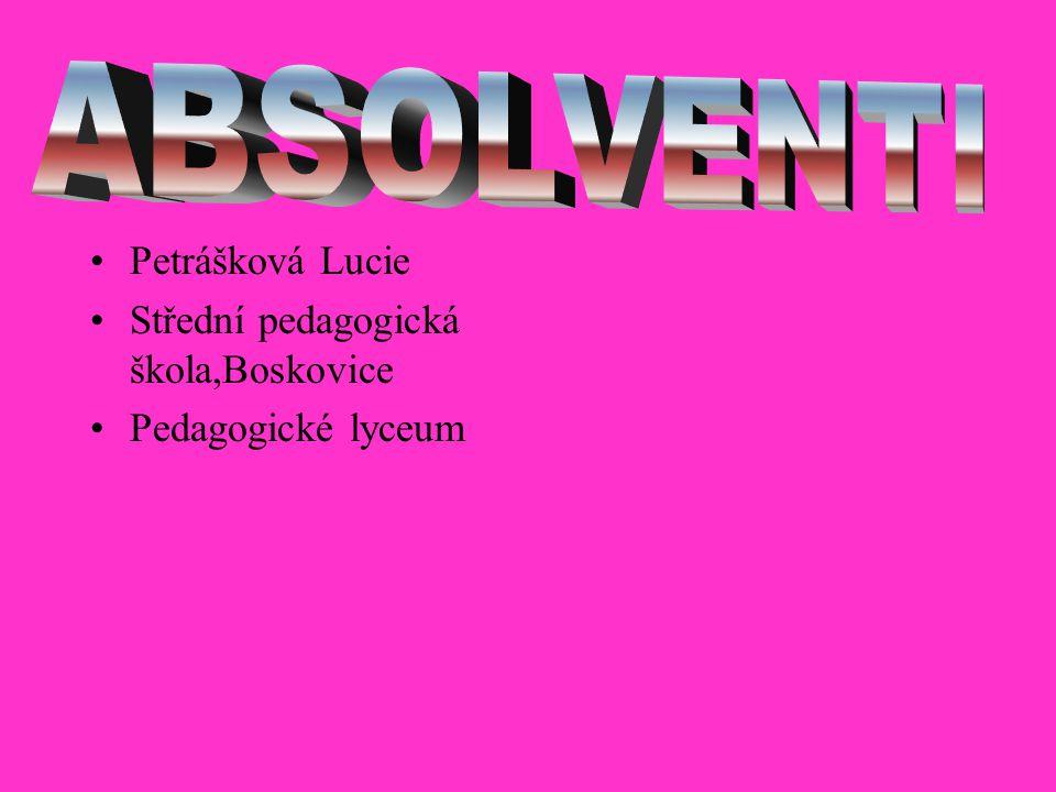 Petrášková Lucie Střední pedagogická škola,Boskovice Pedagogické lyceum