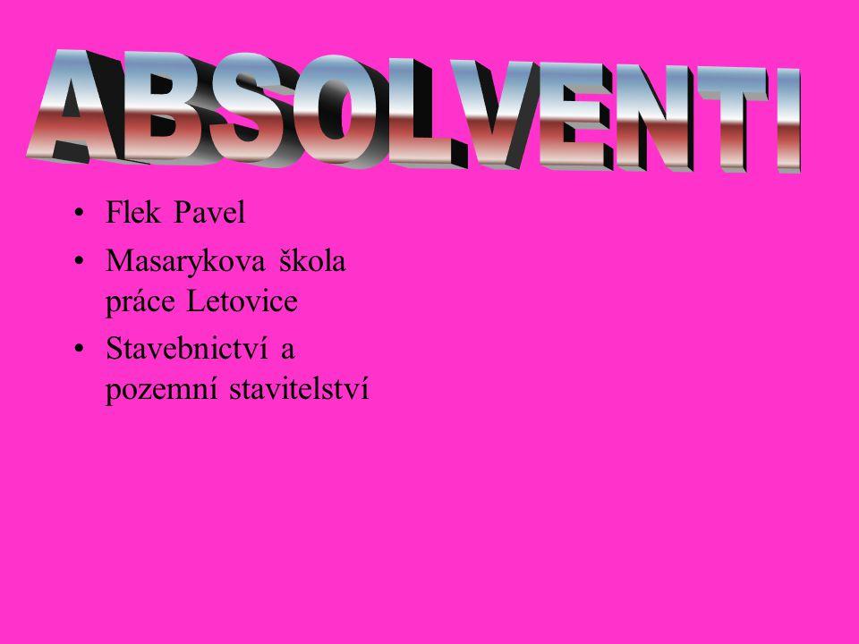 Flek Pavel Masarykova škola práce Letovice Stavebnictví a pozemní stavitelství
