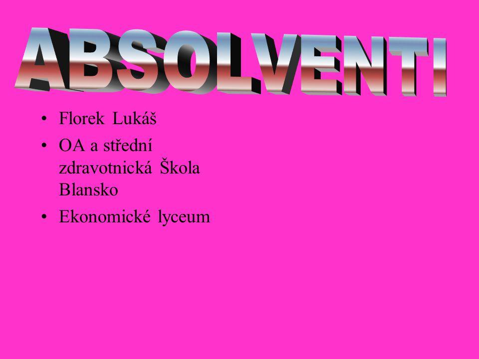 Florek Lukáš OA a střední zdravotnická Škola Blansko Ekonomické lyceum