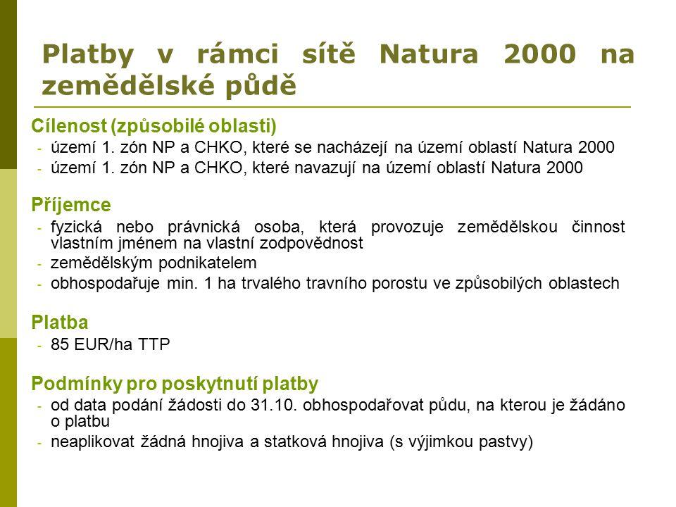 Platby v rámci sítě Natura 2000 na zemědělské půdě Cílenost (způsobilé oblasti) - území 1. zón NP a CHKO, které se nacházejí na území oblastí Natura 2