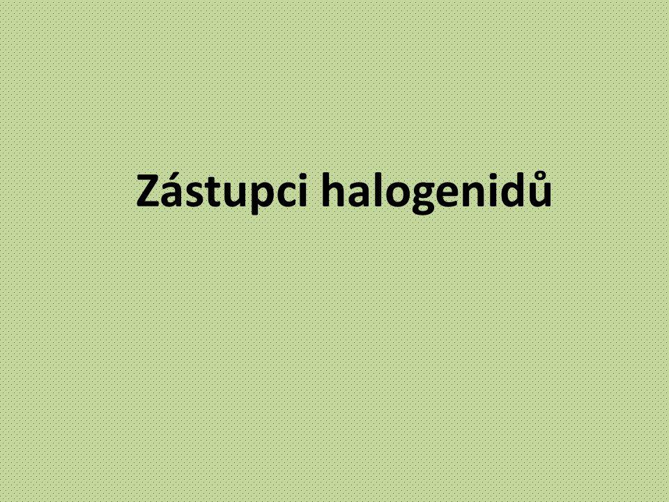 Zástupci halogenidů