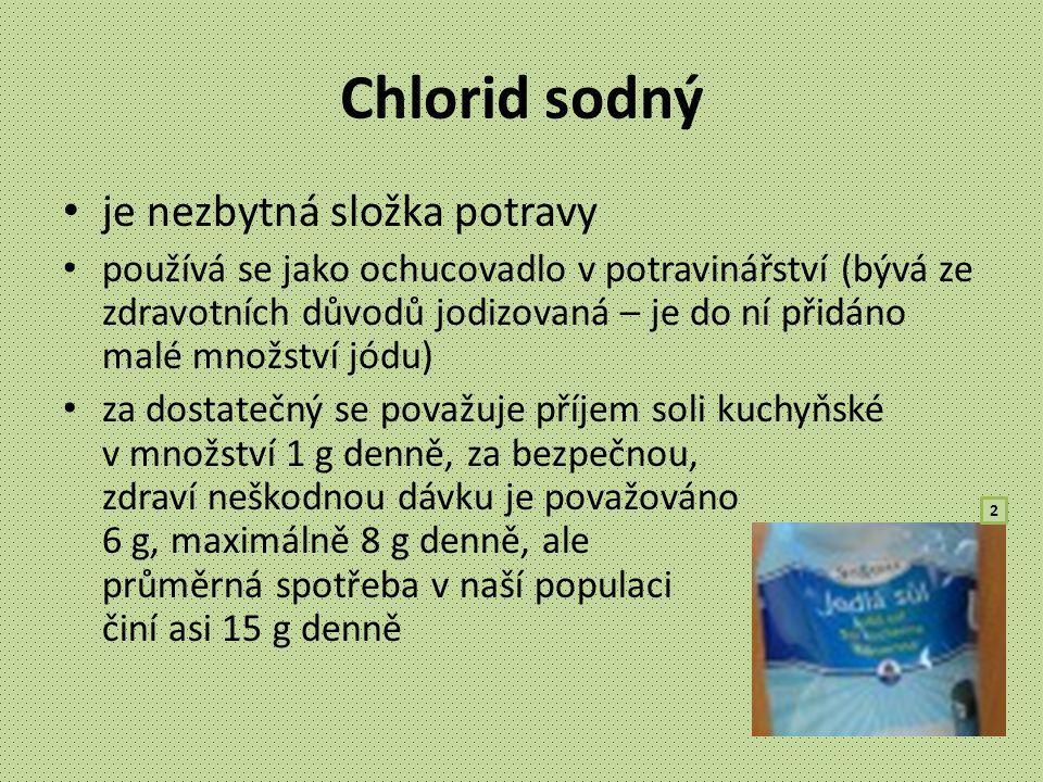 Chlorid sodný je nezbytná složka potravy používá se jako ochucovadlo v potravinářství (bývá ze zdravotních důvodů jodizovaná – je do ní přidáno malé m