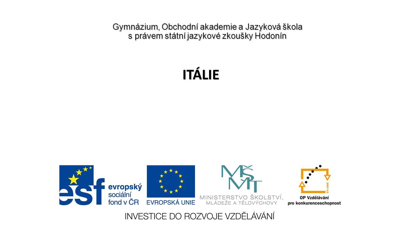 Gymnázium, Obchodní akademie a Jazyková škola s právem státní jazykové zkoušky Hodonín ITÁLIE