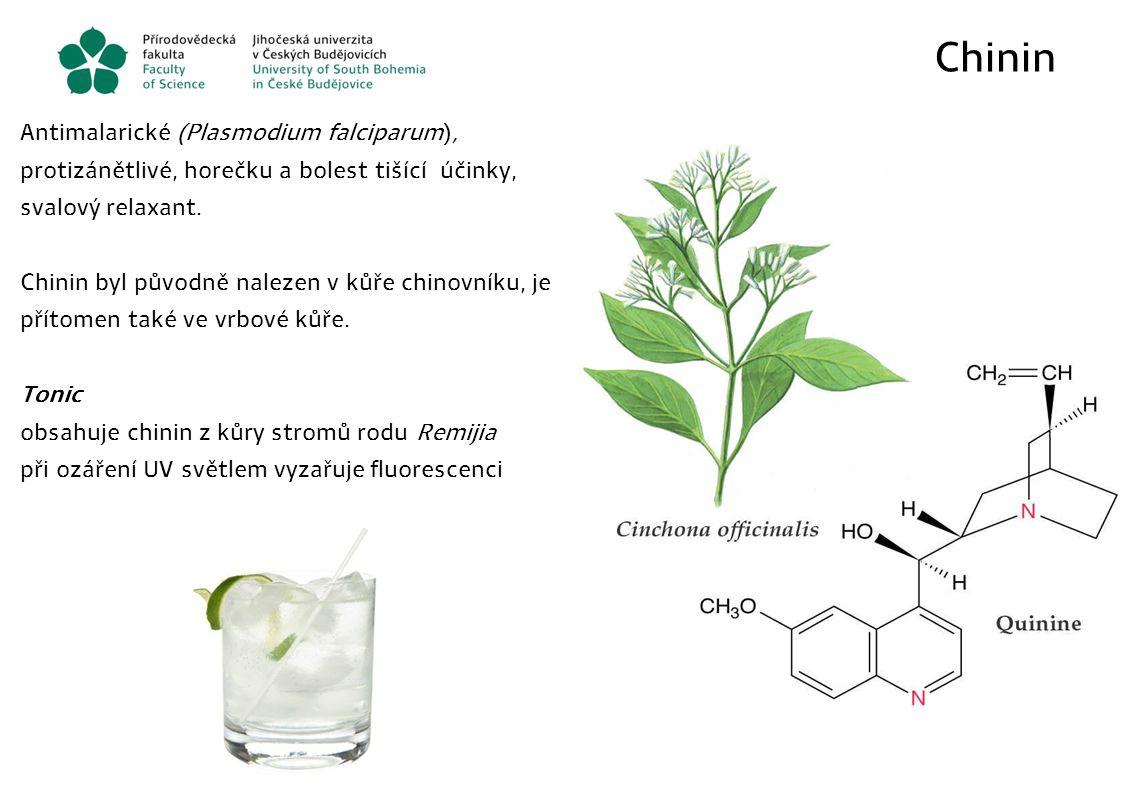 Chinin Antimalarické (Plasmodium falciparum), protizánětlivé, horečku a bolest tišící účinky, svalový relaxant. Chinin byl původně nalezen v kůře chin