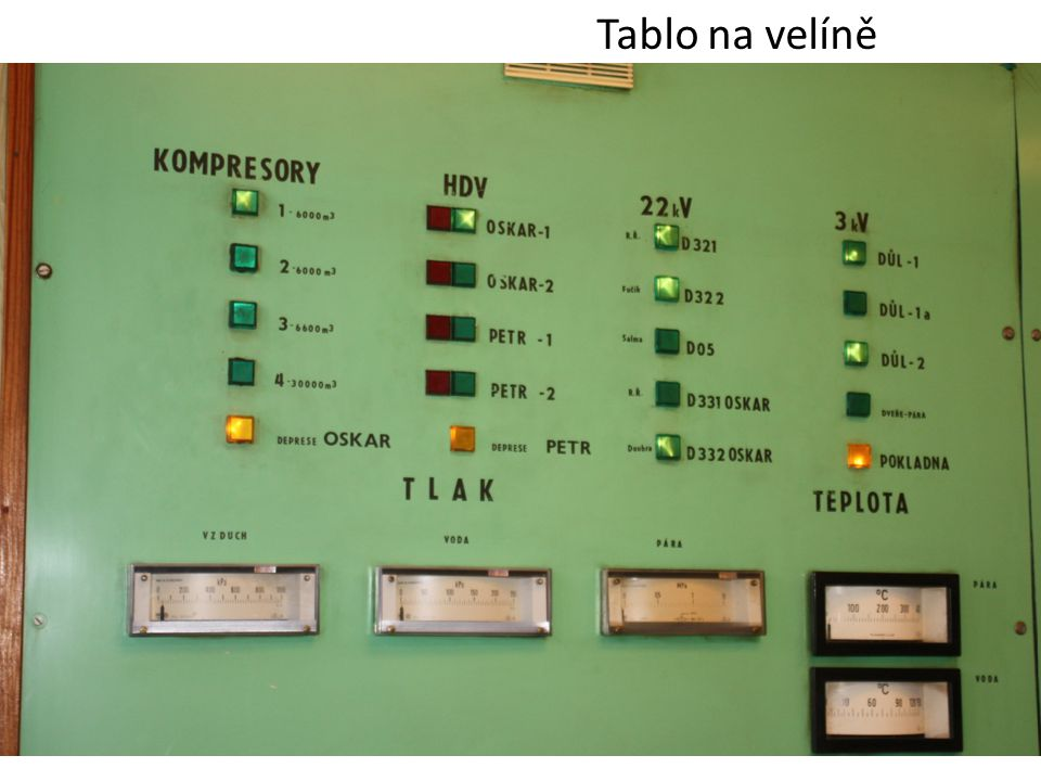 www.hgf.vsb.cz Tablo na velíně
