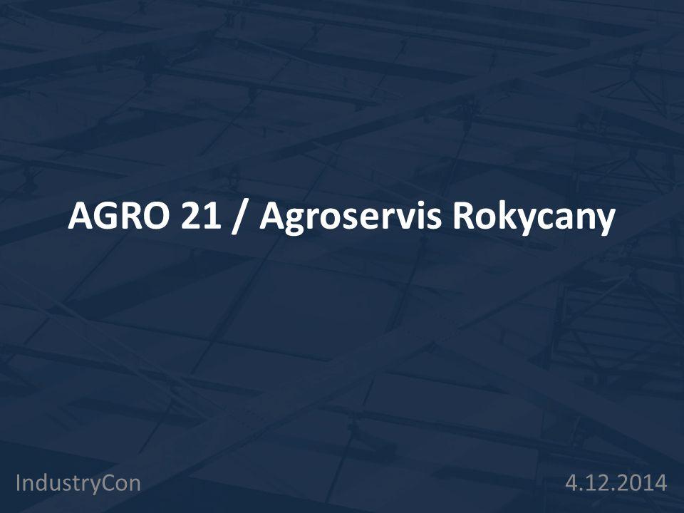 AGRO 21 / Agroservis Rokycany IndustryCon 4.12.2014