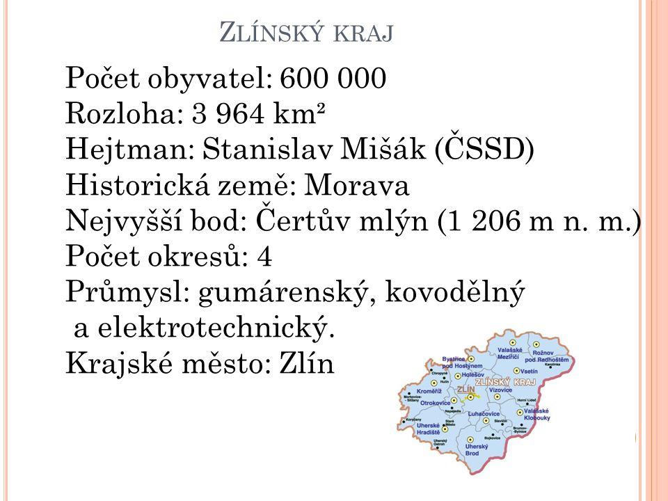 Z LÍNSKÝ KRAJ Počet obyvatel: 600 000 Rozloha: 3 964 km² Hejtman: Stanislav Mišák (ČSSD) Historická země: Morava Nejvyšší bod: Čertův mlýn (1 206 m n.