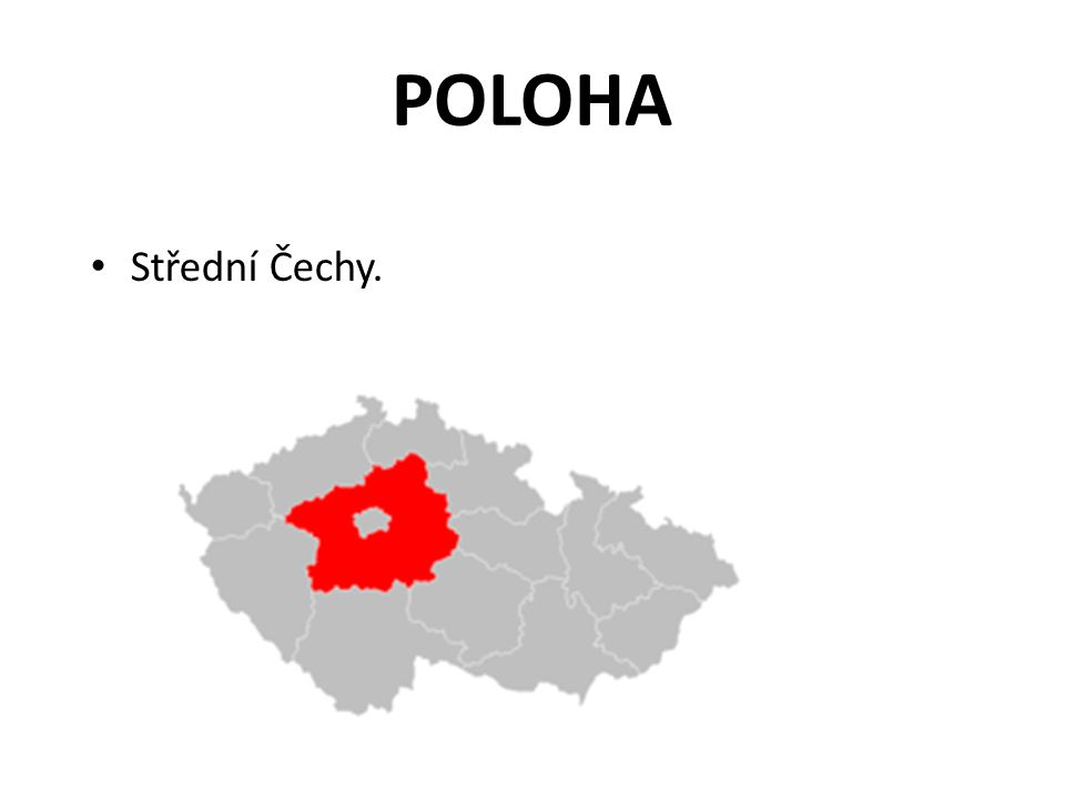 POLOHA Střední Čechy.