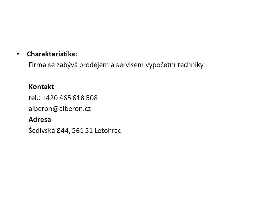 Charakteristika: Firma se zabývá prodejem a servisem výpočetní techniky Kontakt tel.: +420 465 618 508 alberon@alberon.cz Adresa Šedivská 844, 561 51