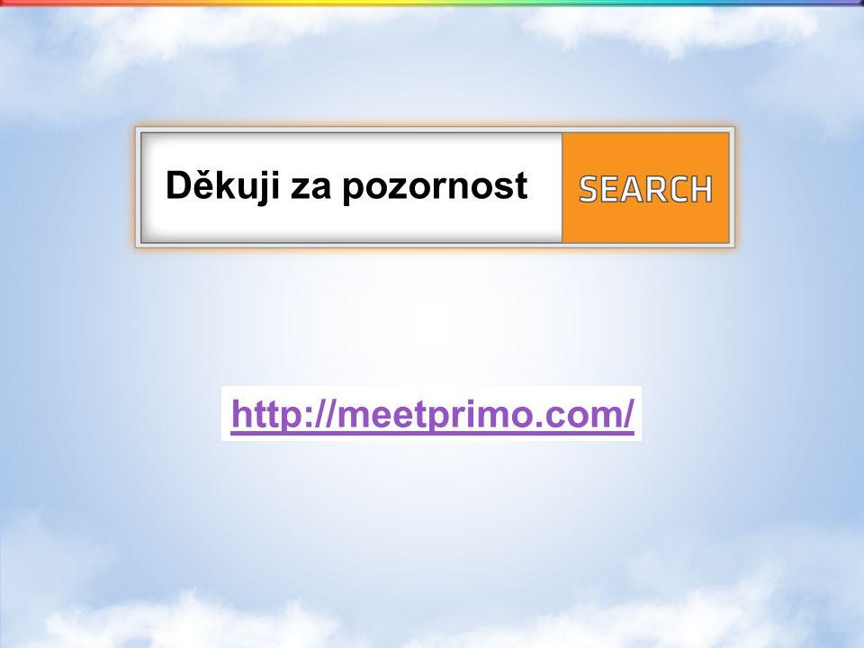 Děkuji za pozornost http://meetprimo.com/