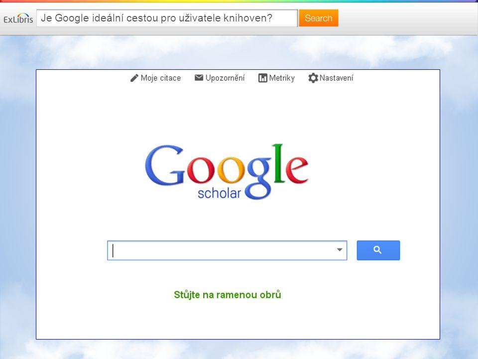 Je Google ideální cestou pro uživatele knihoven