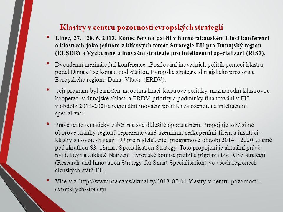 Klastry v centru pozornosti evropských strategií Linec, 27.
