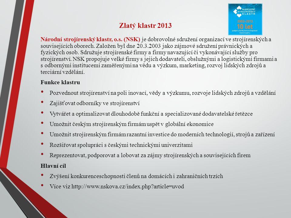 Zlatý klastr 2013 Národní strojírenský klastr, o.s.