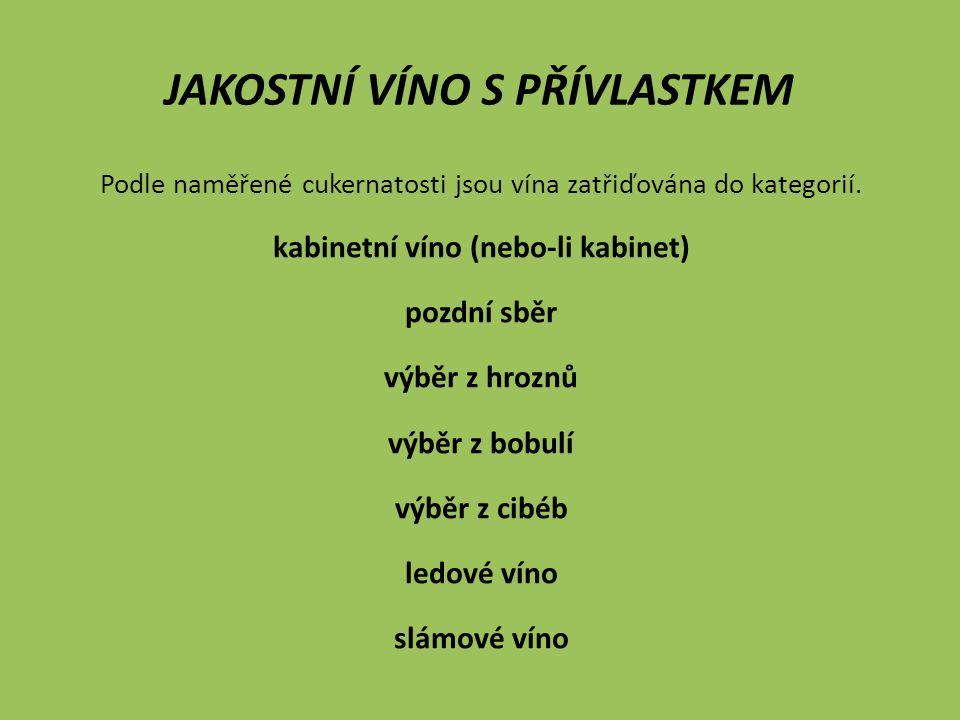 Podle naměřené cukernatosti jsou vína zatřiďována do kategorií.