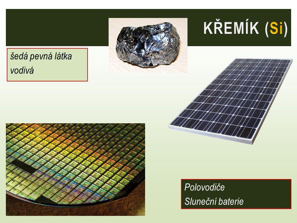 šedá pevná látka vodivá Polovodiče Sluneční baterie
