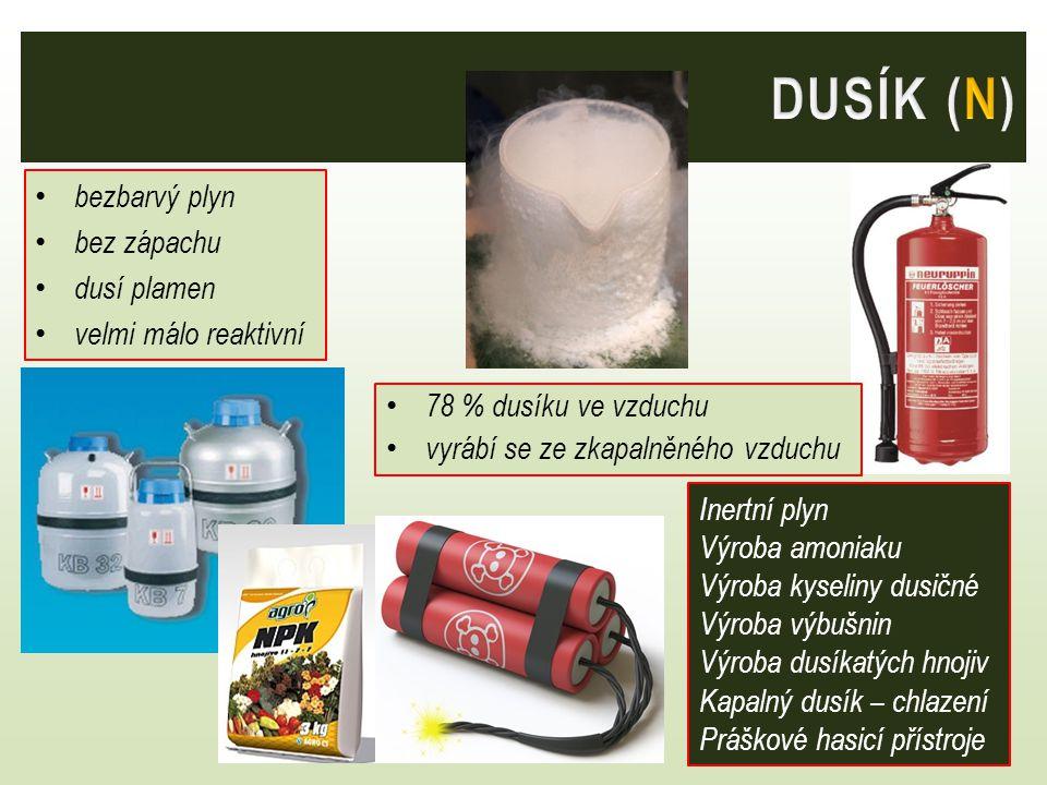 bezbarvý plyn bez zápachu dusí plamen velmi málo reaktivní 78 % dusíku ve vzduchu vyrábí se ze zkapalněného vzduchu Inertní plyn Výroba amoniaku Výrob