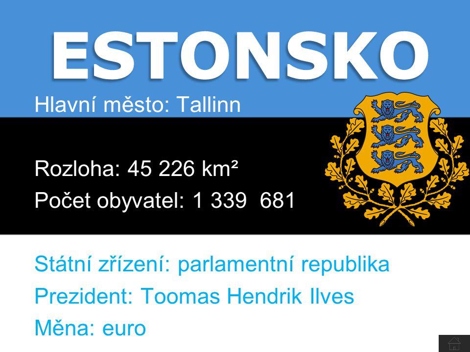 Hlavní město: Tallinn Rozloha: 45 226 km² Počet obyvatel: 1 339 681 Státní zřízení: parlamentní republika Prezident: Toomas Hendrik Ilves Měna: euro