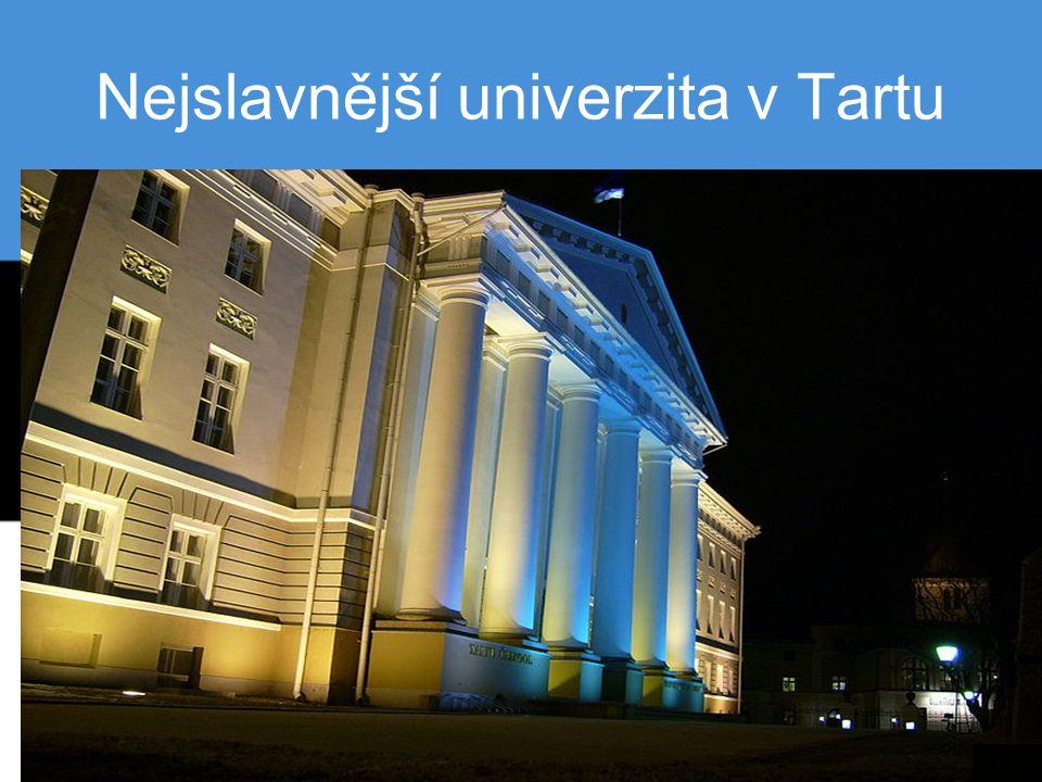 Nejslavnější univerzita v Tartu