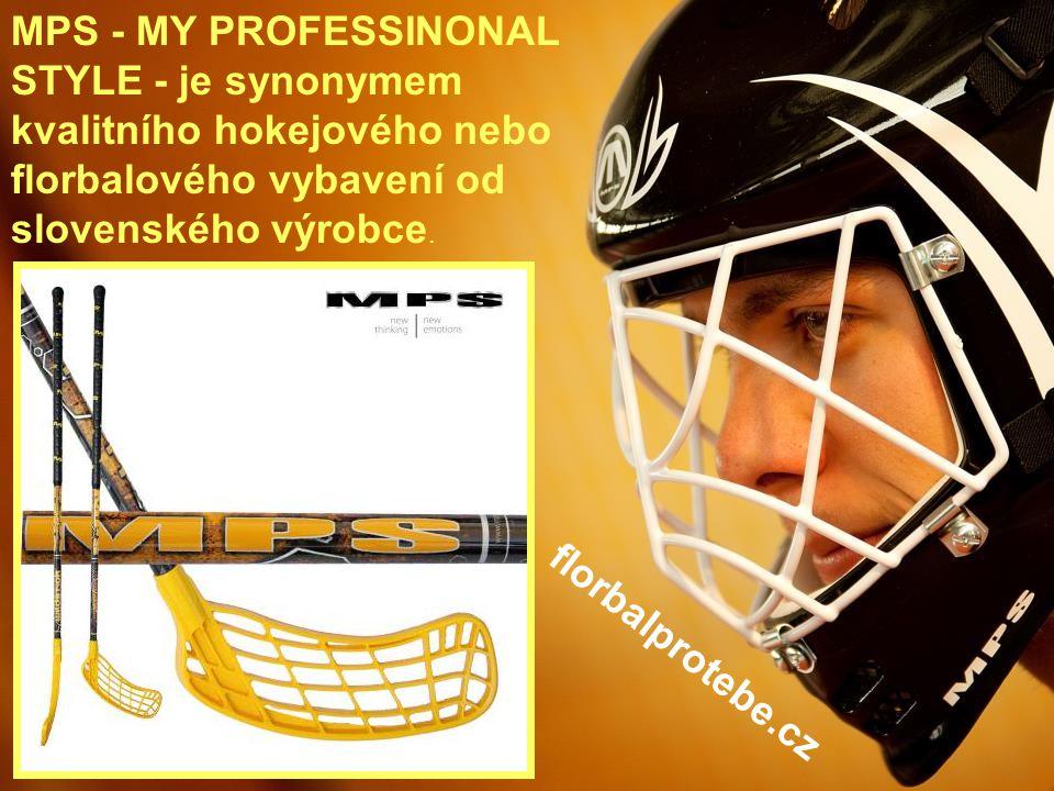 3 MPS - MY PROFESSINONAL STYLE - je synonymem kvalitního hokejového nebo florbalového vybavení od slovenského výrobce. florbalprotebe.cz