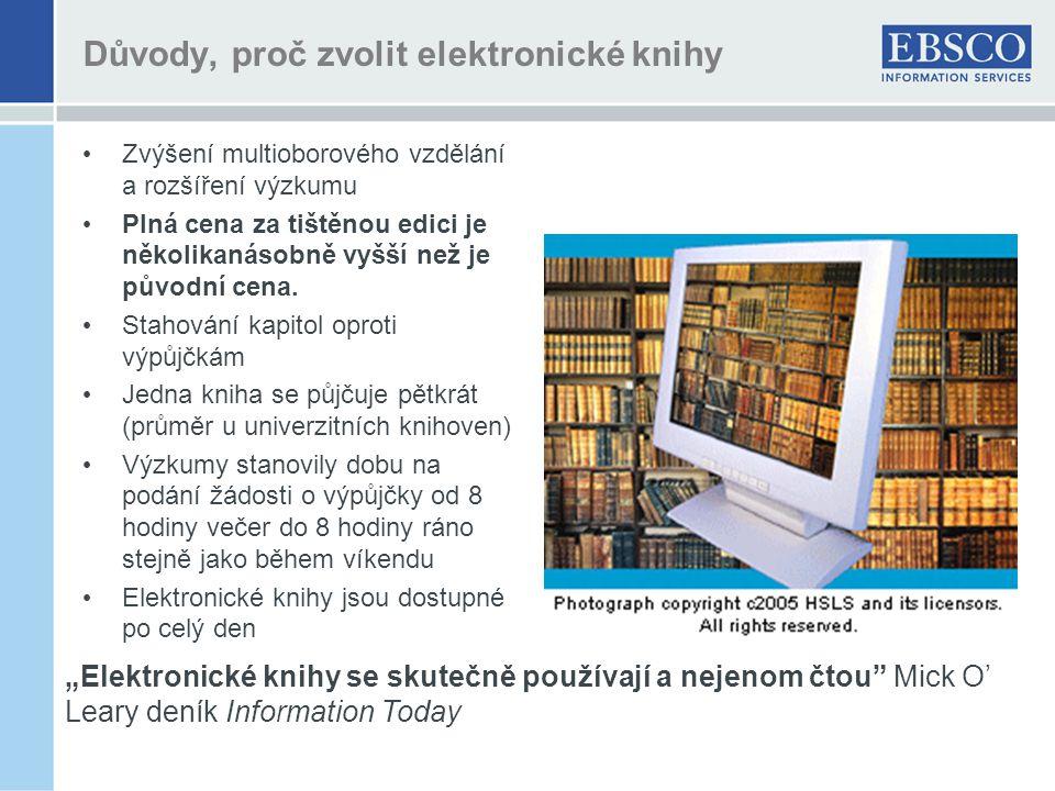 Důvody, proč zvolit elektronické knihy Zvýšení multioborového vzdělání a rozšíření výzkumu Plná cena za tištěnou edici je několikanásobně vyšší než je původní cena.