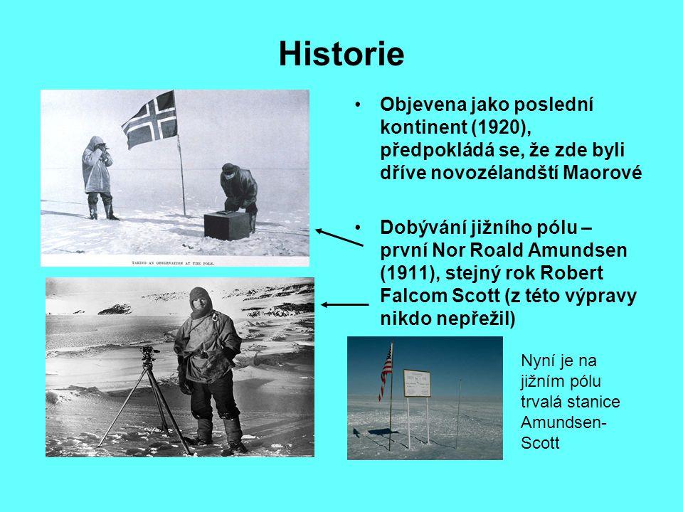Historie Objevena jako poslední kontinent (1920), předpokládá se, že zde byli dříve novozélandští Maorové Dobývání jižního pólu – první Nor Roald Amun