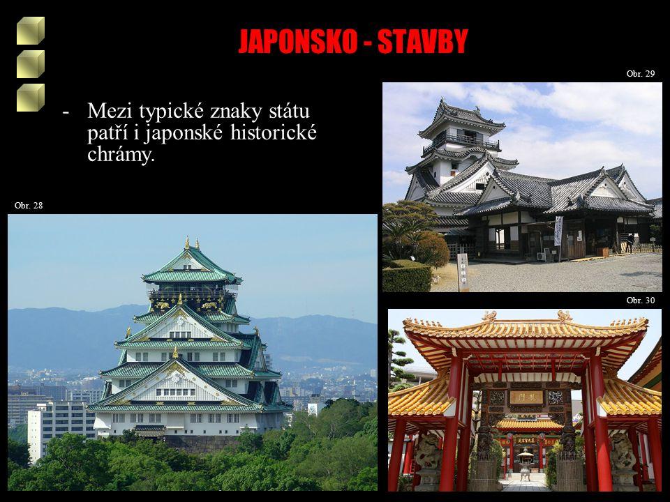 JAPONSKO - STAVBY Obr. 28 Obr. 30 Obr.