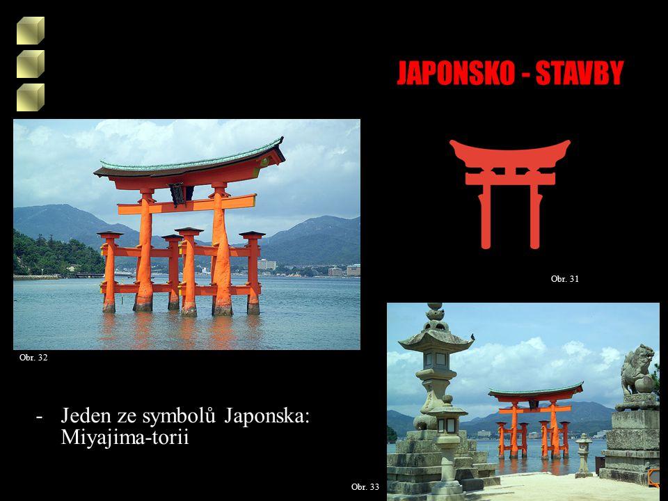 JAPONSKO - STAVBY Obr. 31 Obr. 32 Obr. 33 -Jeden ze symbolů Japonska: Miyajima-torii