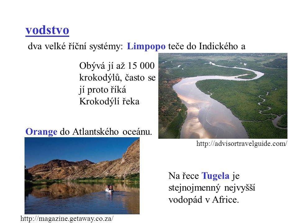 vodstvo dva velké říční systémy: Limpopo teče do Indického a Orange do Atlantského oceánu. http://advisortravelguide.com/ Obývá jí až 15 000 krokodýlů