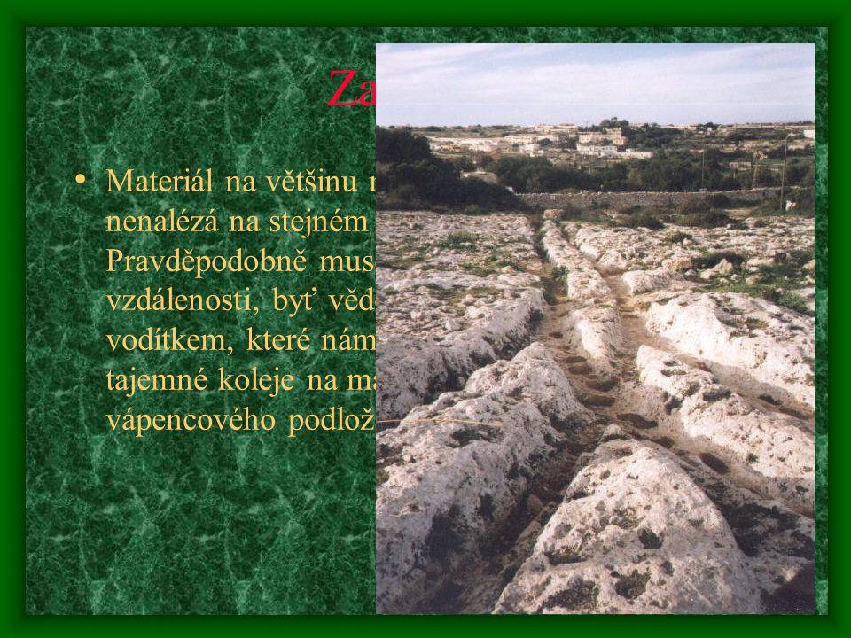 Zajímavé Materiál na většinu megalitických staveb se nenalézá na stejném místě jako objekt.