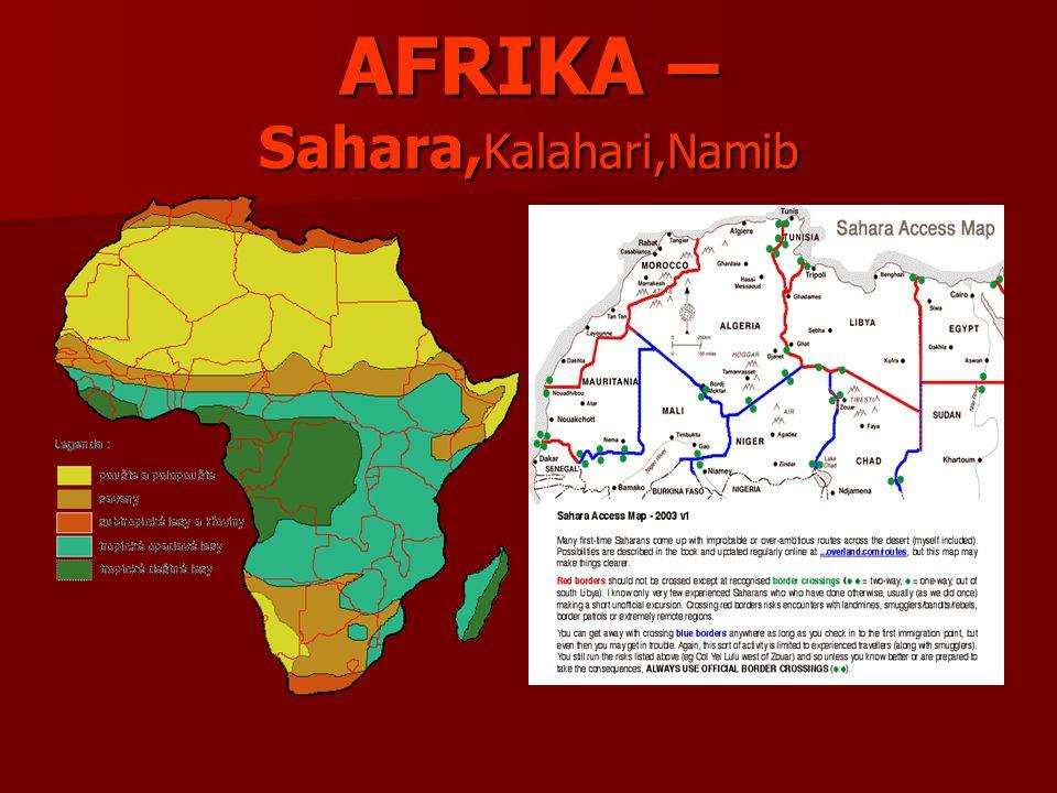 AFRIKA – Sahara, Kalahari,Namib
