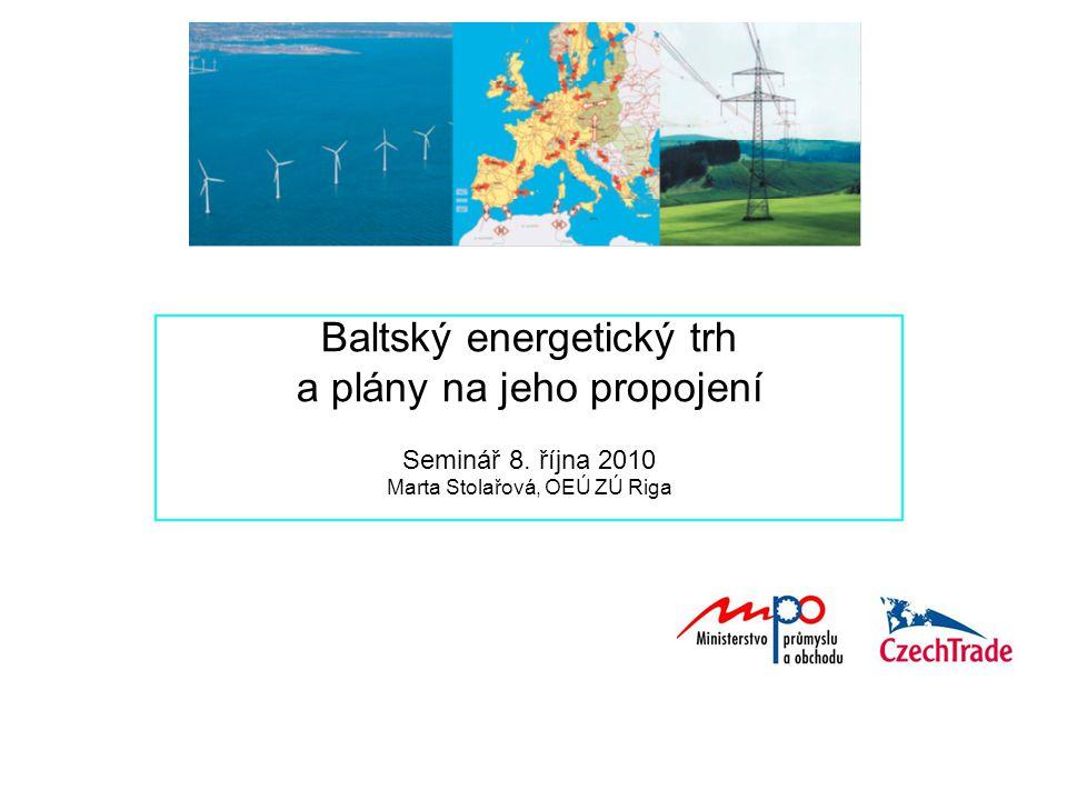 Baltský energetický trh a plány na jeho propojení Seminář 8.