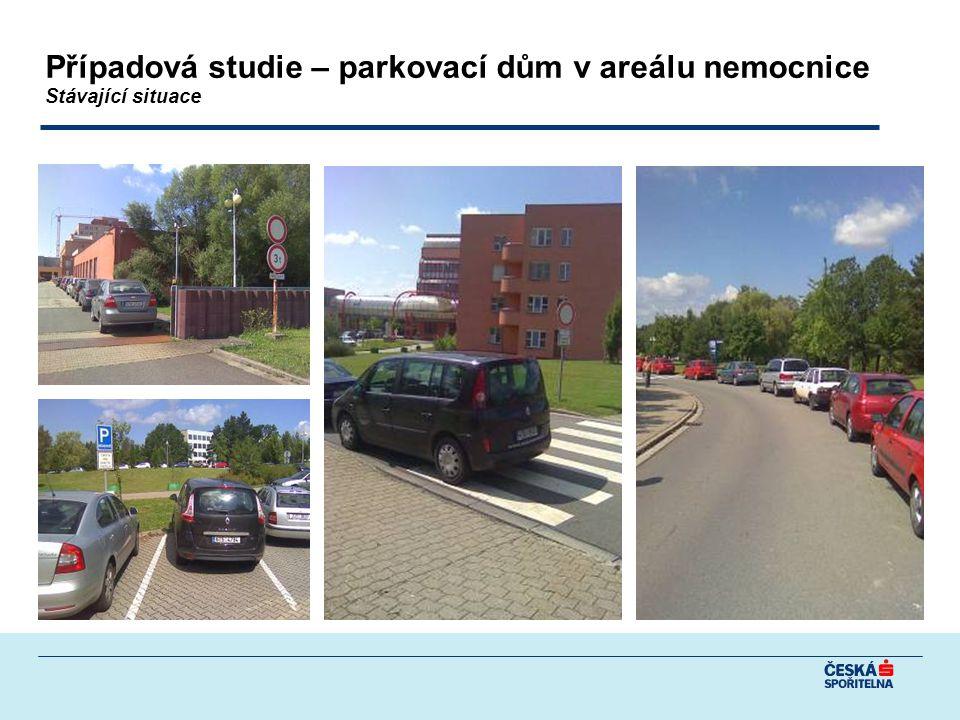 Případová studie – parkovací dům v areálu nemocnice Stávající situace