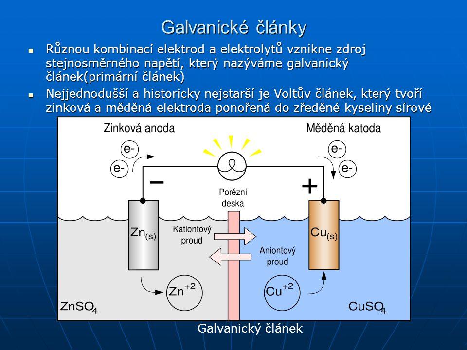 Galvanické články Různou kombinací elektrod a elektrolytů vznikne zdroj stejnosměrného napětí, který nazýváme galvanický článek(primární článek) Různo