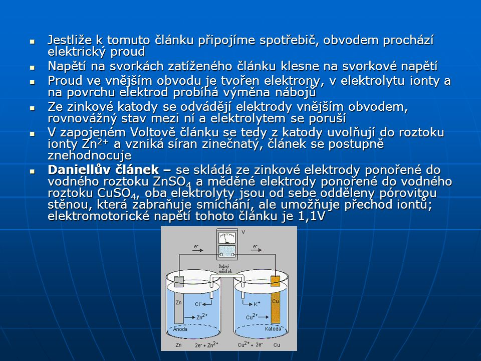 Suchý článek je druh galvanických článků, elektromotorické napětí je asi 1,5V, uvnitř probíhá elektrolýza, při ní se zinková elektroda rozpouští a na uhlíkové katodě se vylučuje vodík, který reaguje s burelem za vzniku vody, článek se postupně znehodnocuje Suchý článek je druh galvanických článků, elektromotorické napětí je asi 1,5V, uvnitř probíhá elektrolýza, při ní se zinková elektroda rozpouští a na uhlíkové katodě se vylučuje vodík, který reaguje s burelem za vzniku vody, článek se postupně znehodnocuje Prototypem suchého článku byl Leclancheův článek Prototypem suchého článku byl Leclancheův článek [tvoří jej anoda z čistého uhlíku, katoda ze zinku a elektrolyt, kterým je směs burelu (MnO 2 a salmiaku (NH 4 Cl).
